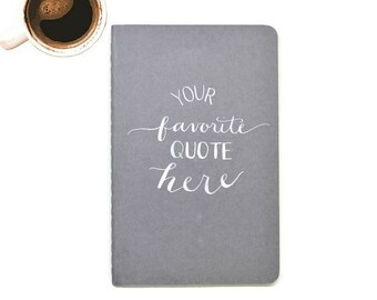 Personalized Journal with Favorite Quote | Moleskine Cahier Style | Calligraphy | Handmade