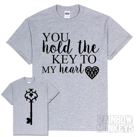 Hold The Key To My Heart You Shirt Daily Motivational Quotes