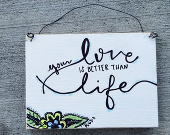 Your love is better than life