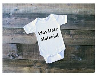 Play Date Material Onesie
