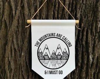 The Mountains are Calling Wall Banner, Affirmation Banner, Children's Decor, Kids room, Kids Decor, Quote Banner, Nursery Decor, Baby Shower