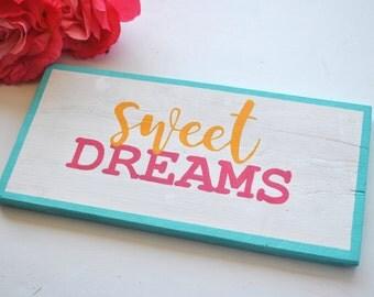 Sweet Dreams Colorful Wood sign, Wood Sign, Wood Home Decor, Girls Room Decor, Nursery Decor, Nursery Art, Girls Room wall art