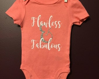 Flawless & Fabulous : Onesie 0-3 months