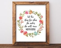 Wall Art Print | Girls | Room | Nursery | Let her sleep for when she wakes she will move mountains | 8x10 Printable