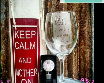 Keep Calm and Mother On Wine Set