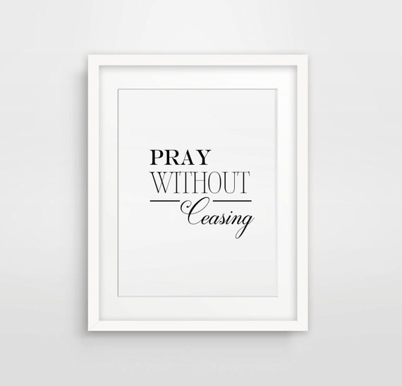 Pray without ceasing bible verse art by designsbydanieller for Pray without ceasing coloring page