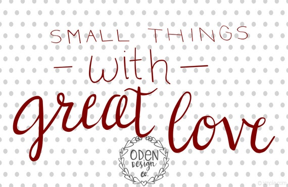 Mother Teresa Quote Poster Small Things With Great By