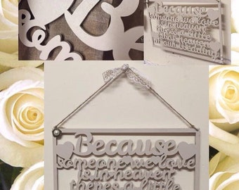 Because someone we love is in heaven wedding sign