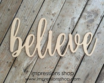 believe wooden cutout