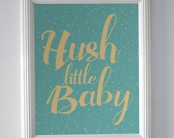 Hush Little Baby Nursery Art Print - 8x10 (Teal & Gold)