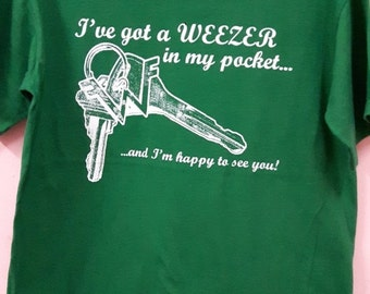 CRAZY SALE Vintage Weezer Shirt I've got weezer in my pocket