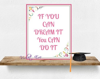 printable inspiring quote -pink color pattern- if you can Dream it you can do it -inspiring wall art