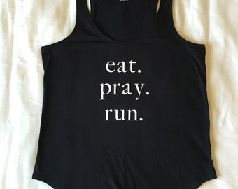 Eat. Pray. Run.