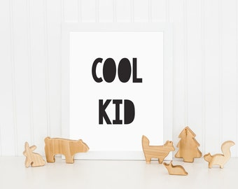 Cool Kid Print, Childrens Wall Art, Kids Print, Kids Bedroom Print, Nursery Art, Monochrome Print, Wall Decor, Black and White Print