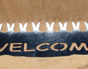 "Unique ""Welcome"" saw-metal sign"