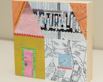 ORIGINAL home collage on wood, wall art, home decor, house, colorful, housewarming gift, paper quilt, to benefit Syrian Refugees