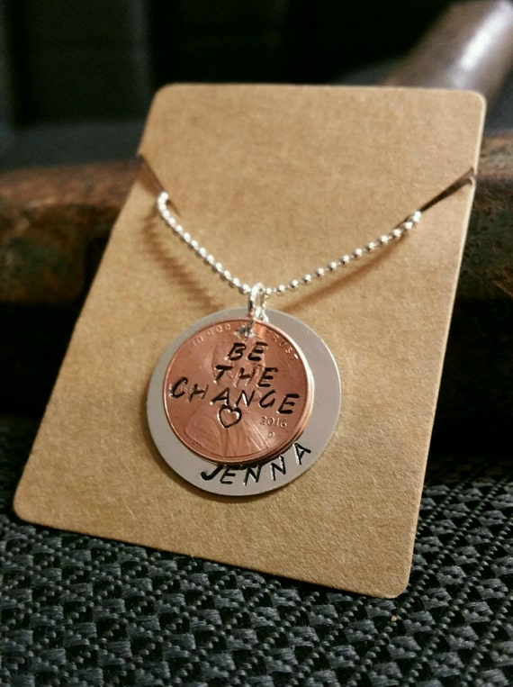 Be the Change Hand Stamped Personalized Necklace
