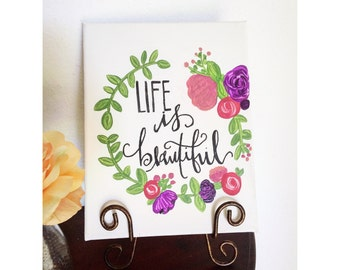 Life is Beautiful small sized canvas