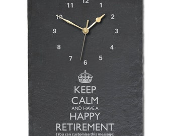 Retirement  Clock - Slate Clock with text of your choice