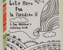 let's have fun in paradise!!!  childrens coloring book/ christian books/ JW gifts / Family worship / conventions/ assemblies/simple