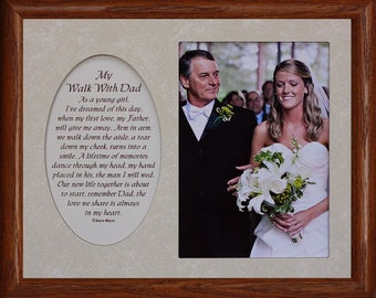 8x10 My WALK WITH DAD ~ Photo & Poetry Frame w/Cream Mat ~ Holds 5x7 Photo ~ Wedding Gift Frame to Father from Daughter/Bride