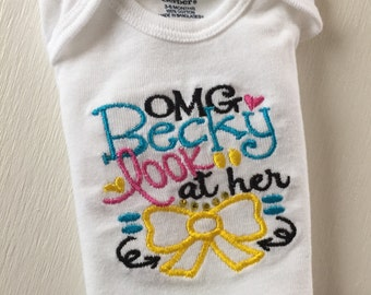 Omg Becky! Embroidered Bodysuit (onesie)