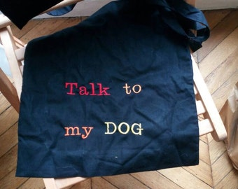 "Cotton shopping bag ""talk to my dog""!"