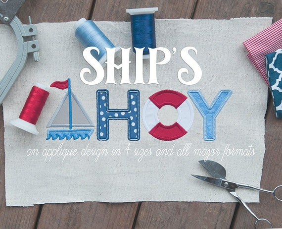 Ships Ahoy - an applique design in 4 sizes and all major formats