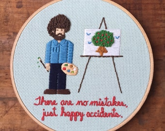 "Happy Accidents - Hand Embroidery Hoop - Bob Ross - 7"" Hoop"