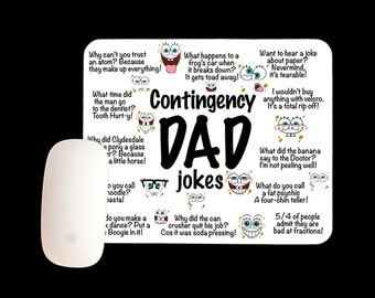Contingency Dad Jokes Mousepad, Father's Day Mouse pad, Father's Day Gift