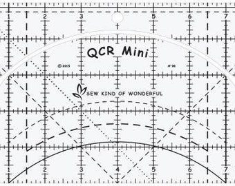 Quick Curve MINI ruler by Sew Kind of Wonderful