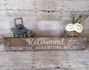 Retirement Reclaimed Wood Sign | Weathered Decor| Rustic Decor| Home Decor | Retirement Decor