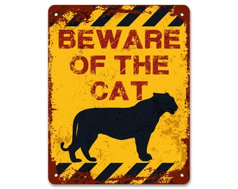 Beware of the Cat | Metal Sign | Vintage Effect