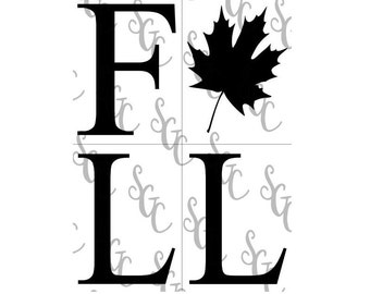 Reusable Stencil - Fall with Maple Leaf - Tall Letters for Vertical Sign!