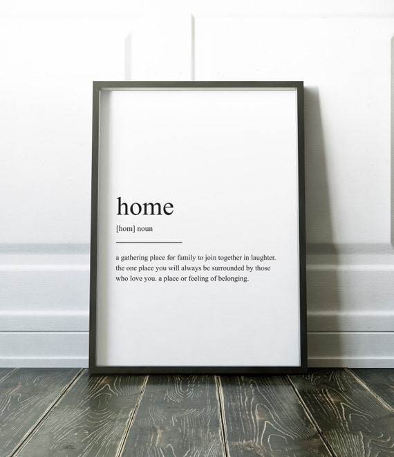 Home definition print wall art prints quote print wall for Modern house definition