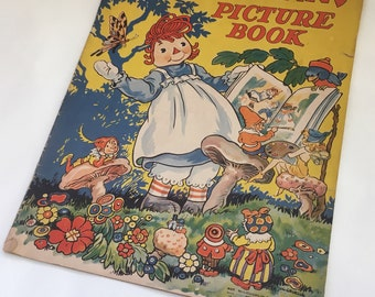 Raggedy Ann's Picture Book 1940 / First Edition Children's Book / Johnny Gruelle / McLoughlin Brothers