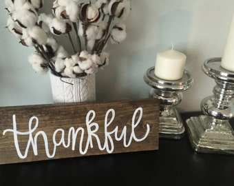 Thankful - Wooden Sign - Wedding / Home Decor
