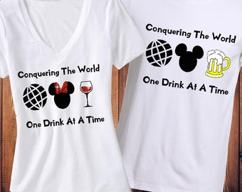 Conquering The World One Drink At A Time, Food and Wine Festival Shirt, Epcot Shirt, Food and Wine Shirt, Disney Shirt, Matching Shirt