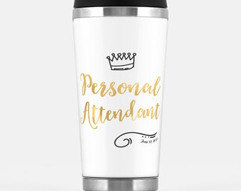 Personal Attendant gift - Travel Tumbler with a wedding date