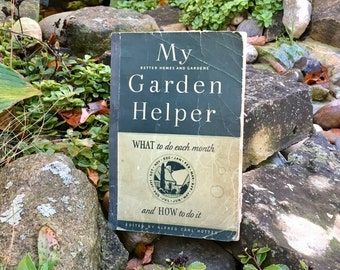 "Better Homes and Garden ""My Garden Helper"" a month to month guide"
