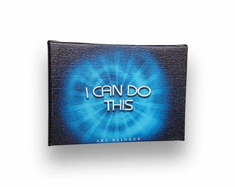 """I Can Do This - Inspirational Typography Artwork, 5"""" x 7"""" Stretched Canvas - Positive Motivational Quotes"""