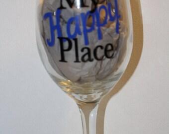 """Wine Glass """"My Happy Place"""""""