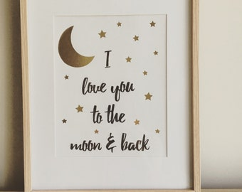 "Framed ""I love you to the moon and back"" gold and black foil print"