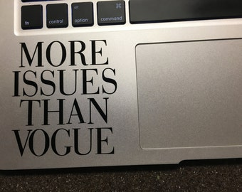 More Issues Than Vogue Decal