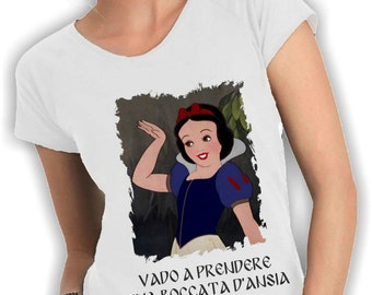 T shirts women wide neck-I'm going to get a breath of anxiety and I get disney snow white