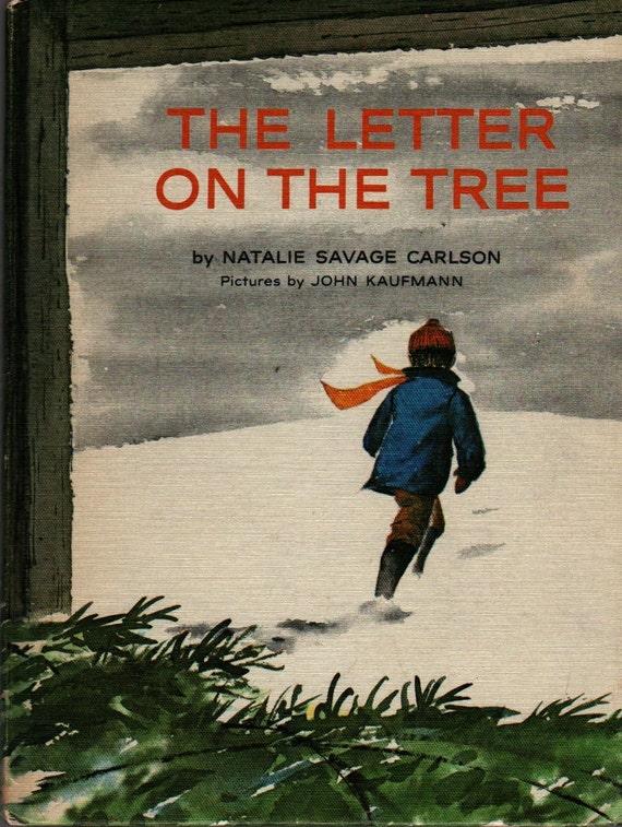 The Letter on the Tree - Natalie Savage Carlson - John Kaufmann - 1964 - Vintage Kids Book