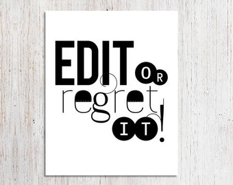PRINTABLE Quote Edit Or Regret It Funny Grammar Police Poster Writer's Office Wall Art Teacher Gift For Editor Writing Classroom Decor PDF