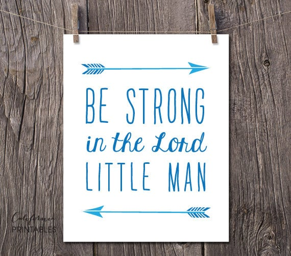Be Strong In The Lord Little Man Printable Art Boy Nursery
