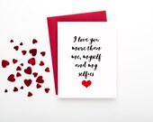 I Love You More than me, myself and my selfies Card - FREE SHIPPING