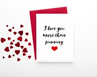 Valentine's Day I Love You More than Pinning Card - FREE SHIPPING